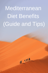 Mediterranean Diet Benefits (Guide and Tips)