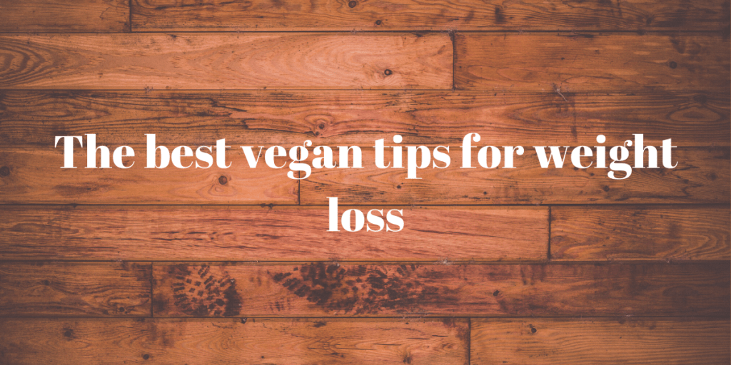 vegan tips for weight loss